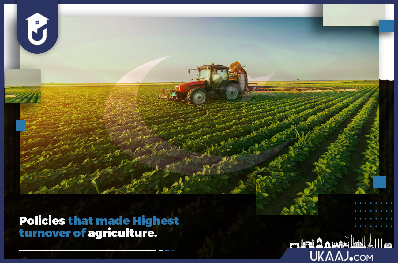 POLICIES THAT MADE HIGHEST TURNOVER OF AGRICULTURE
