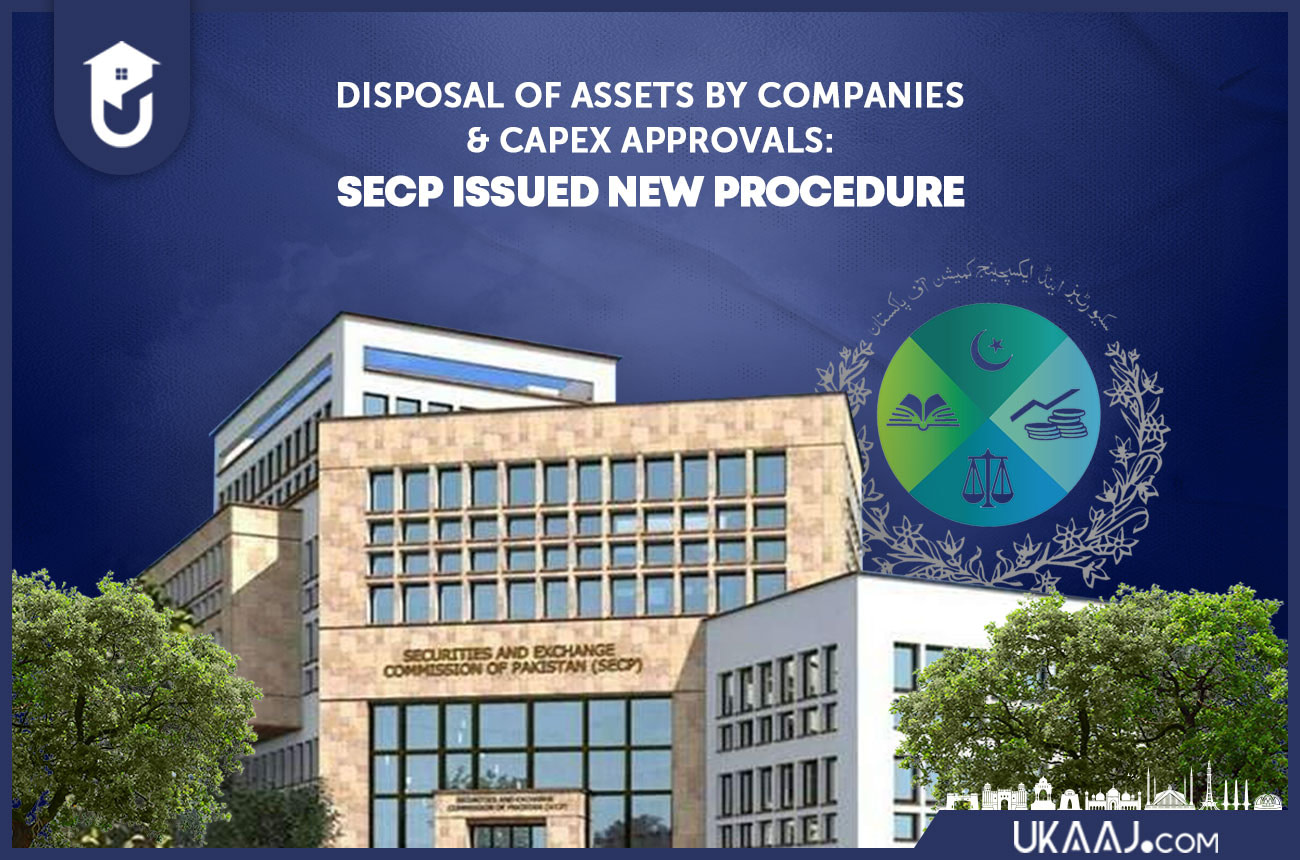 Disposal of Assets by Companies and CapEx approvals: SECP Issued New Procedure