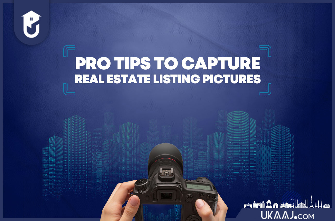 Pro Tips to Capture Real Estate Listing Pictures