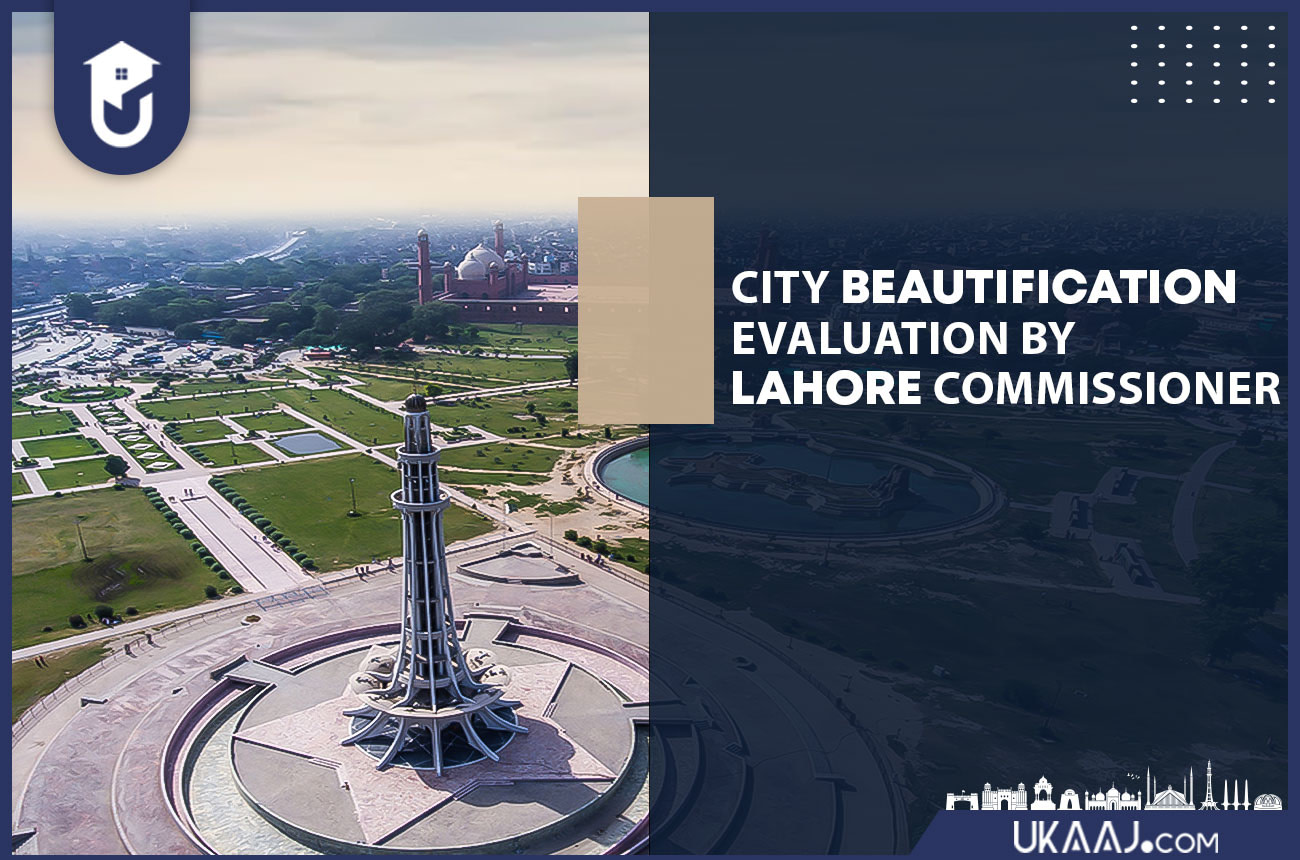 City Beautification evaluation by Lahore Commissioner